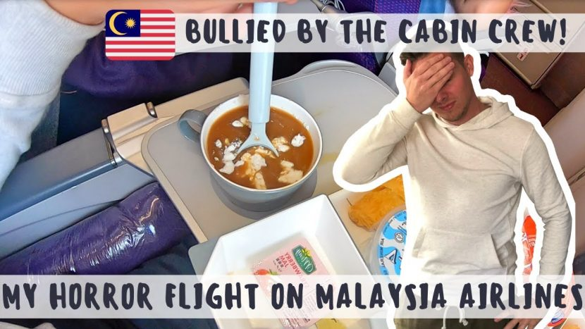 Review: My HORROR FLIGHT on MALAYSIA AIRLINES – How I was BULLIED by an Airline!